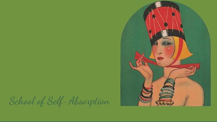 School of Self-Absorption